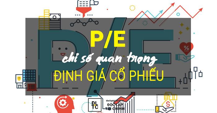 Cách định giá cổ phiếu theo phương pháp P/E